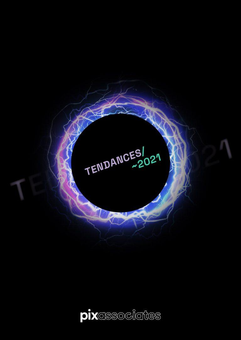 Tendances 2021